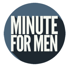 Minute for Men