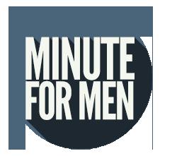 Minute for Men